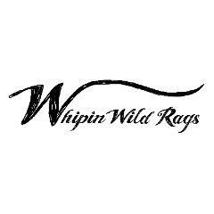 Whipin Wild Rags